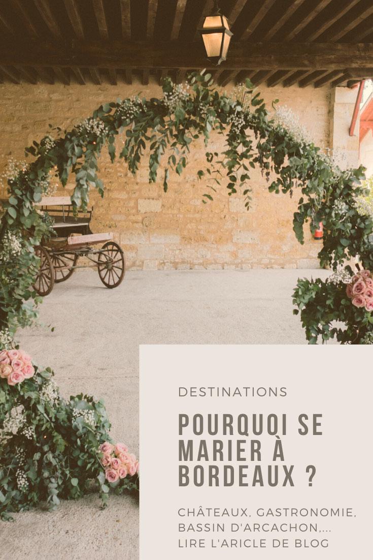 """Épinglez l'article """"Pourquoi organiser son mariage à Bordeaux ?"""" sur Pinterest"""